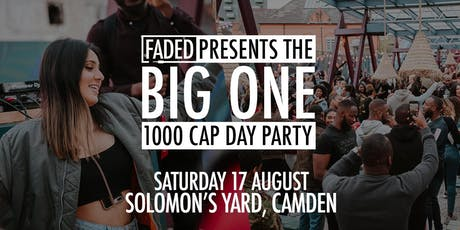 Faded - The Big One (Day Party) tickets