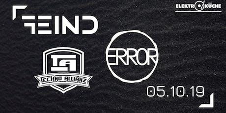 Techno Allianz / Error / Feind Tickets