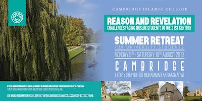 Cambridge Islamic College 2019 Retreat - Reason and Revelation