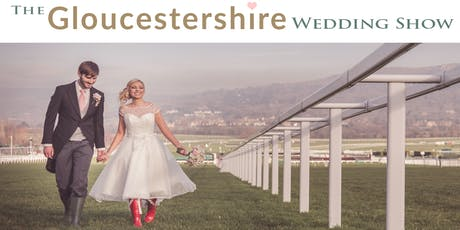 The Gloucestershire Wedding Show 6th October 2019 tickets