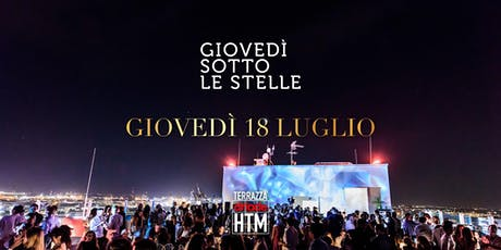 Giovedì sotto le Stelle • Terrazza HTM 18.07.2019 billets