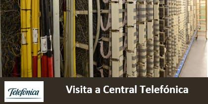 Visita Central Telefónica - PEÑUELAS - viernes 26 julio 2019