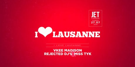 I <3 LAUSANNE tickets