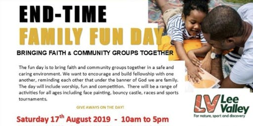 End Time Family Fun Day - Bringing Faith and The Community Together!