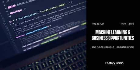 Machine Learning & Business Opportunities tickets