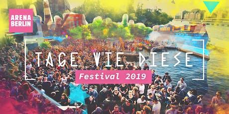 TAGE WIE DIESE FESTIVAL 2019 tickets