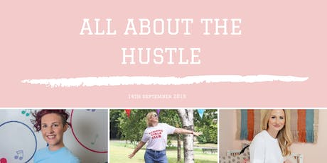 All About The Hustle  tickets