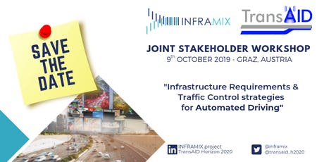 Inframix & TransAID Joint Stakeholder Workshop Tickets