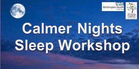 Calmer Nights Sleep Workshop @ The Factory Children's Centre tickets