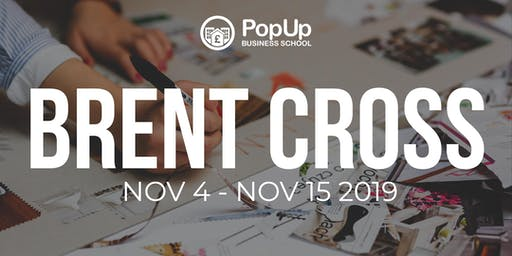 Brent Cross  - PopUp Business School | Making Money From Your Passion