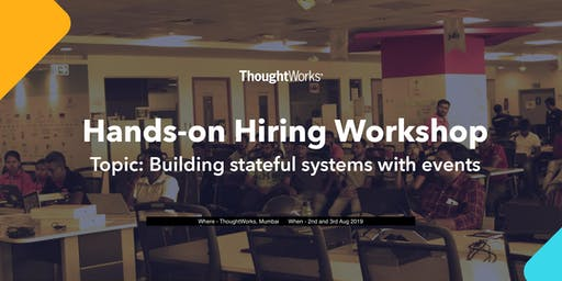 Hiring Workshop Building stateful systems with events