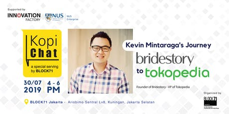 Kevin Mintaraga's Entrepreneurship Journey: Bridestory to Tokopedia tickets