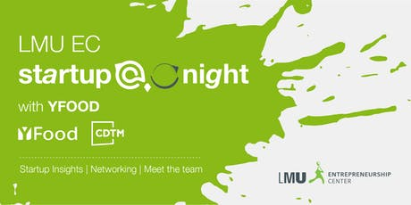 Startup@Night with YFood & CDTM Tickets