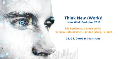 Alles New Work oder was?! | New Work Evolution 2019 Tickets