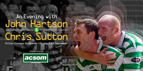 An Evening with Chris Sutton & John Hartson tickets