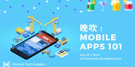 Women Techmakers 晚吹 : Mobile Apps 101 tickets