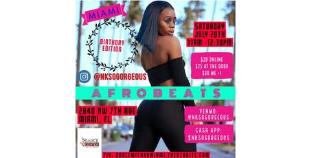 Afrobeats Dance Class W/ Nk - MIAMI  tickets