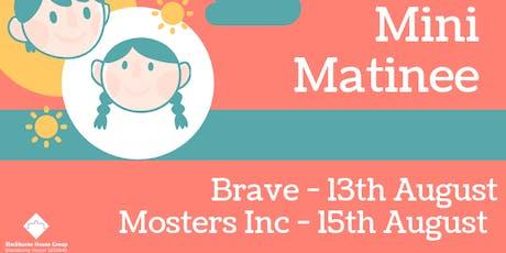 Mini Matinee - Brave (Free Film Screening) tickets