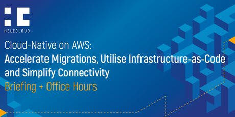 Cloud-Native on AWS – Accelerate your Migration! tickets