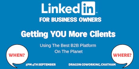 LinkedIn For Business Owners  tickets
