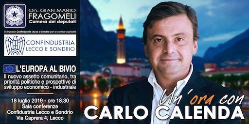 L'Europa al bivio - Un'ora con Carlo Calenda