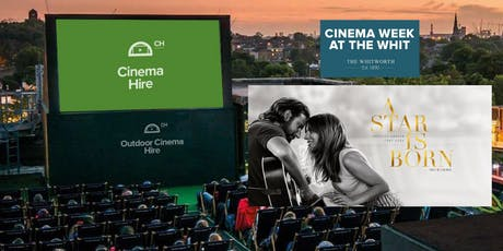 A Star Is Born (2018) - Outdoor Cinema at The Whit tickets