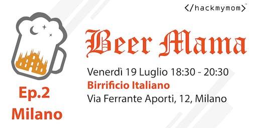 Beer Mama Ep.2 Milano