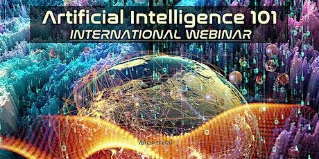 ARTIFICIAL INTELLIGENCE 101 INTERNATIONAL WEBINAR tickets