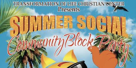 Transformation of Life Christian Center's Summer Social Community Block Party tickets