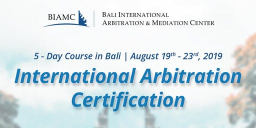 5 - Day Course: International Arbitration Certification
