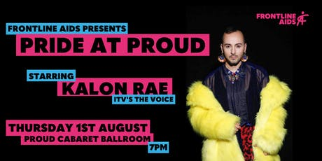Frontline AIDS presents: Pride at Proud tickets