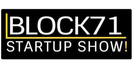 BLOCK71 Startup Show! tickets