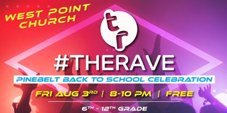 Pine Belt Back to School Celebration- #THERAVE (6th-12th Grade) tickets