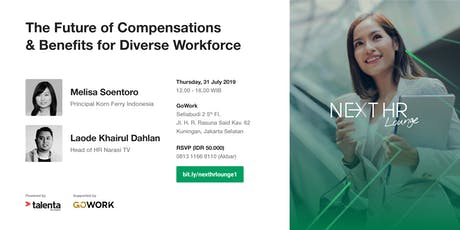 [PAID SEMINAR] NEXT HR Lounge: The Future of Comben for Diverse Workforce tickets