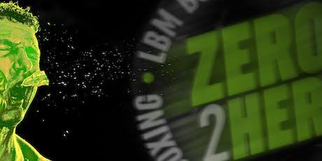 Zero2Hero Southend - Saturday 7th September 2019 tickets
