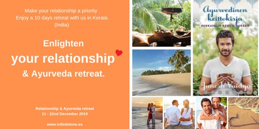 Enlighten your relationship and Ayurveda retreat