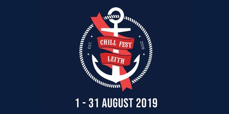 Chill Fest Leith 2019 tickets