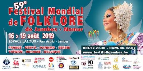 59ème Festival Mondial de Folklore de Jambes-Namur billets