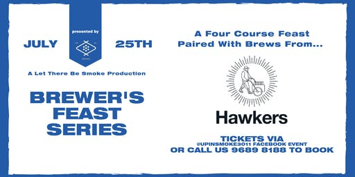 Up In Smoke Presents: Brewer's Feast #2 Ft. Hawkers Beer