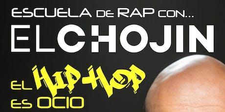 Escuela de Rap con El Chojin entradas