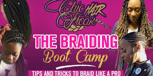 The Braiding Boot Camp