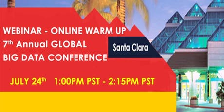 7th Annual Global Big Data Conference - Webinar - Online Warm-Up (Free) tickets