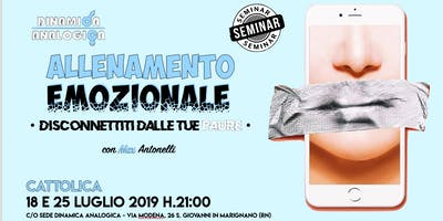 """Seminario ✎ """"ALLENAMENTO EMOZIONALE ✭ Disconnettiti dalle tue paure"""" con Max Antonelli"""