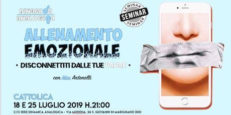 """Seminario ✎ """"ALLENAMENTO EMOZIONALE ✭ Disconnettiti dalle tue paure"""" con Max Antonelli biglietti"""
