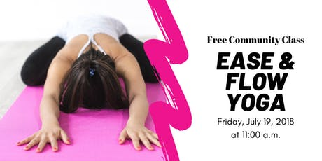 FREE Community Class | Ease & Flow Yoga tickets