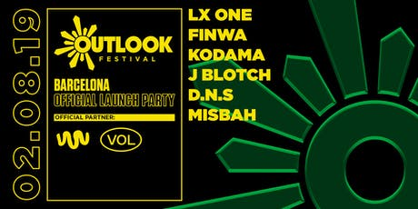 Outlook Festival Barcelona Launch : LX One, Finwa, Kodama + more entradas