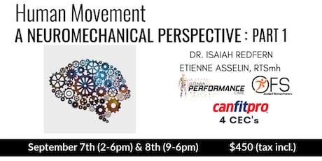 Human Movement: A NeuroMechanical Perspective (Part 1) tickets