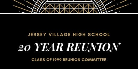 Jersey Village High School Class of 1999 20 Year Reunion tickets