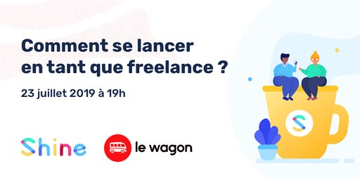 Shine meet-up x Le Wagon Lille : se lancer en freelance