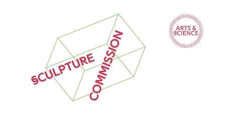 Arts & Science Sculpture Commission: Exhibition Launch tickets